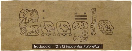 """Día del Apocalipsis Maya """"Inocentes palomitas"""""""