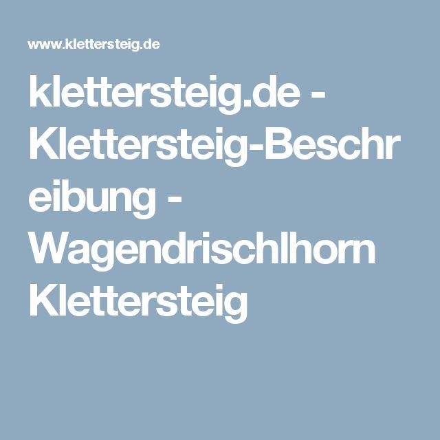 klettersteig.de - Klettersteig-Beschreibung - Wagendrischlhorn Klettersteig