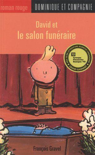 David et le salon funéraire / François Gravel. (2006)