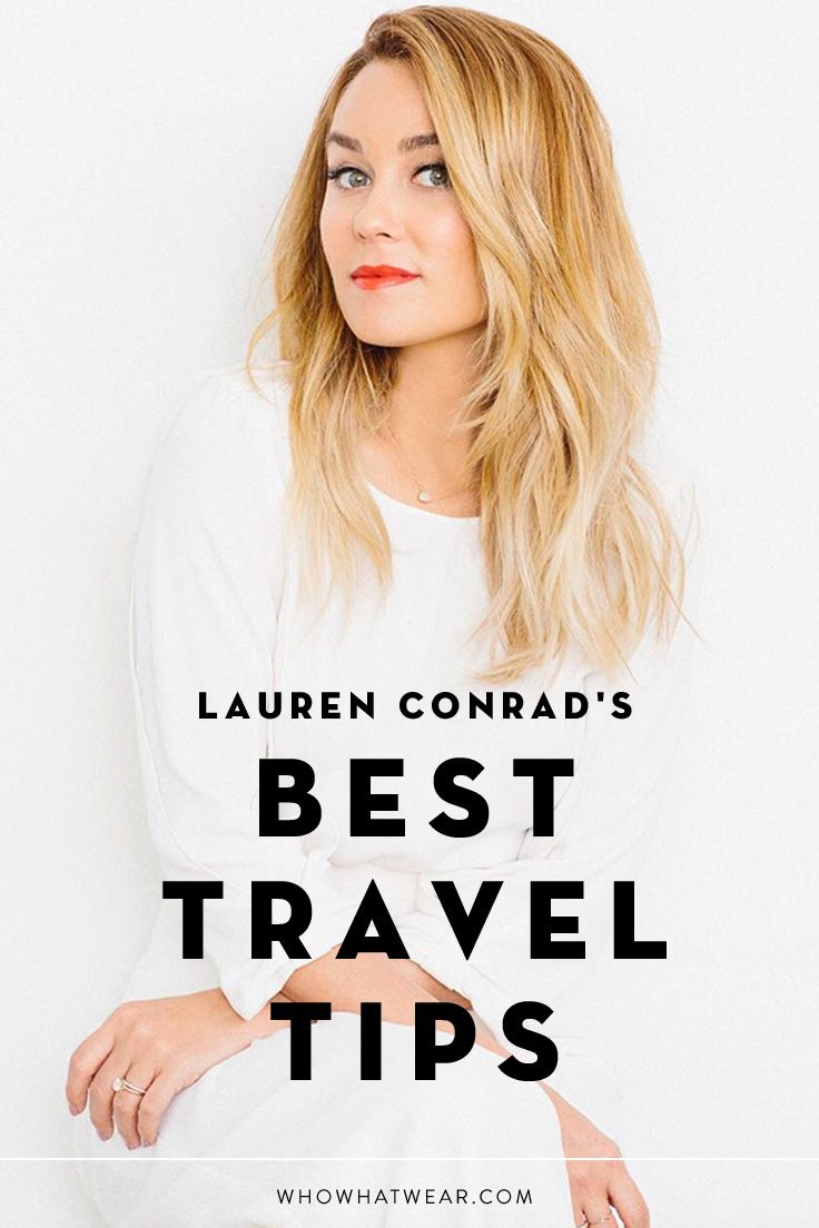 Lauren Conrad's best travel tips