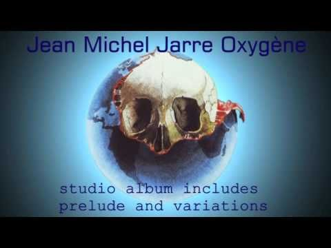 Jean Michel Jarre - Oxygene 40th Anniversary Includes Prelude and Variations