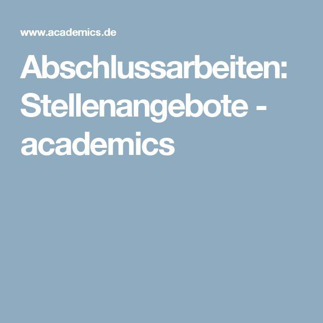 Abschlussarbeiten: Stellenangebote - academics