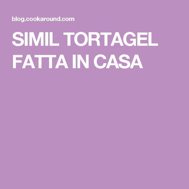 SIMIL TORTAGEL FATTA IN CASA