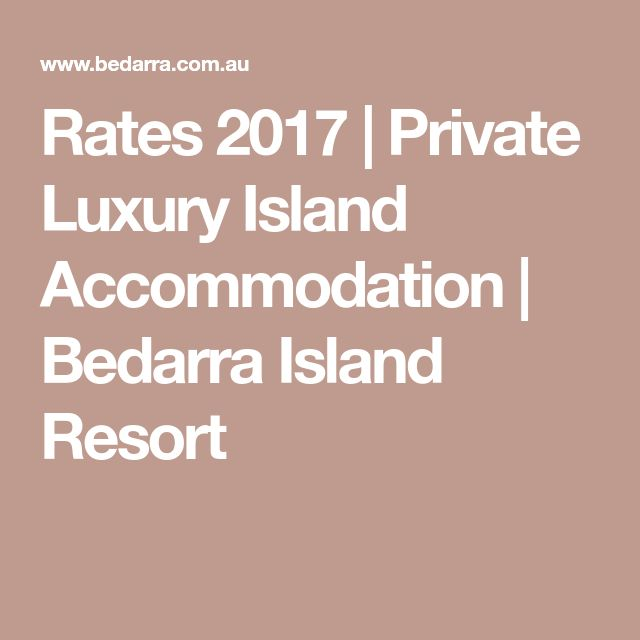 Rates 2017 | Private Luxury Island Accommodation | Bedarra Island Resort