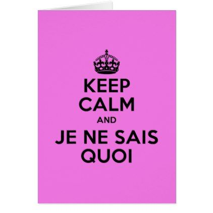 Keep calm and je ne sais quoi card - holiday card diy personalize design template cyo cards idea