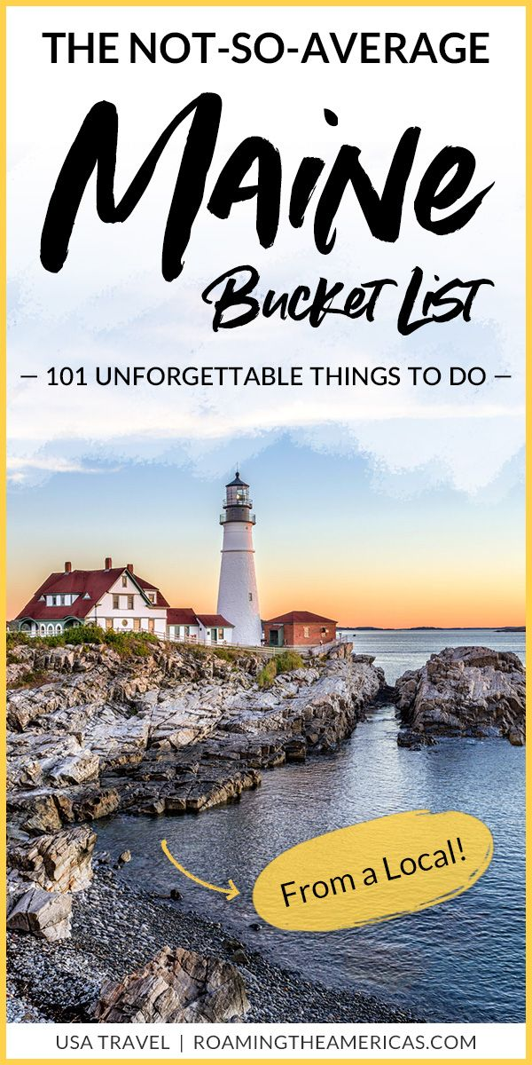 101 Unforgettable Things to Do in Maine