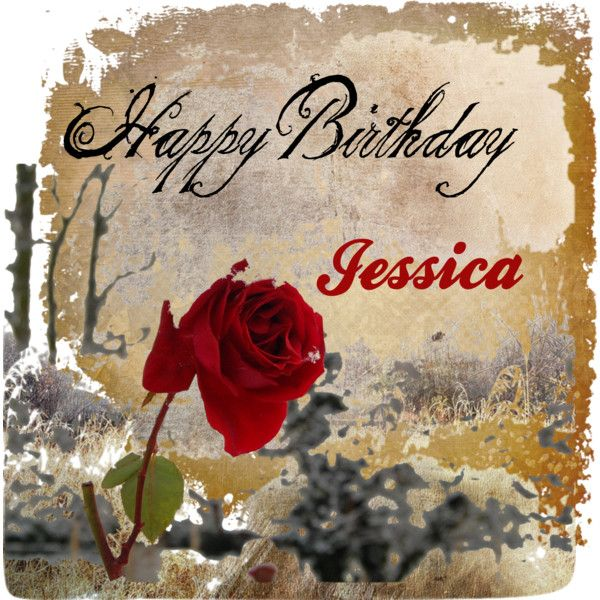 114 best images about Happy Birthday Jessica!!! on ...