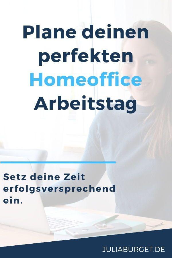 Dein Perfekt Geplanter Homeoffice Arbeitstag Arbeiten Von Zuhause Zeitmanagement Tipps
