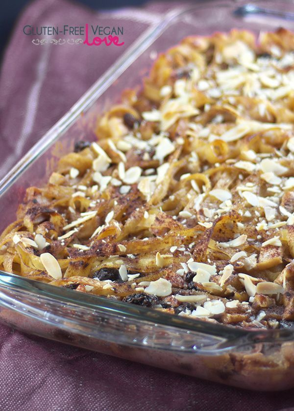 Gluten Free Vegan Noodle Kugel Dessert Gluten Free Dairy Free Egg Free Vegan Refine Easy Gluten Free Desserts Gluten Free Desserts Recipes Dessert Recipes