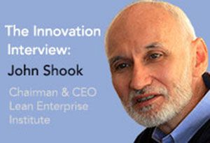 John Shook, Chairman and CEO of The Lean Enterprise Institute shares his thoughts and insights on innovation, technology and lean management. #Innovation #LeanThinking