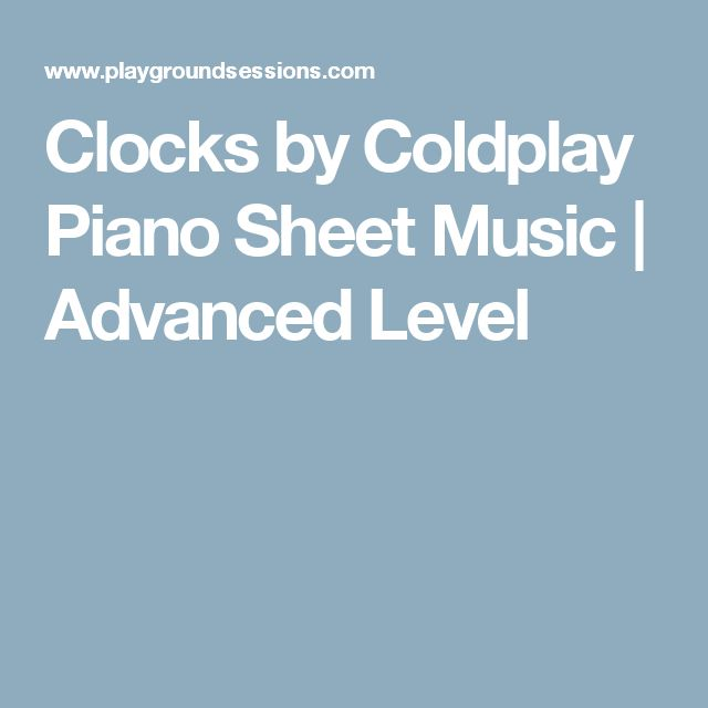 Clocks by Coldplay Piano Sheet Music   Advanced Level