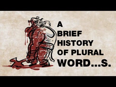 A Brief History of Plural Word…s