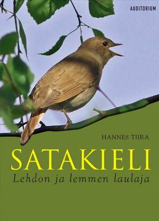Hannes Tiira: Satakieli: lehdon ja lemmen laulaja, Auditorium