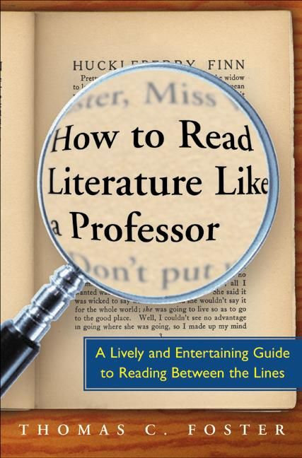 'How to read Literature like a Professor' de Thomas C. Foster