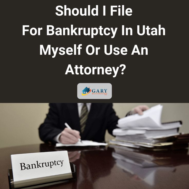 Should I File For Bankruptcy In Utah Myself Or Use An ...