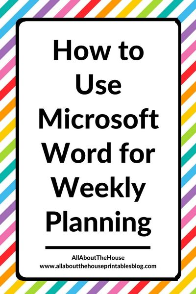 digital planning tools methods alternative to traditional planner apps color coding computer microsoft word phone diy planner http://www.allaboutthehouseprintablesblog.com/using-microsoft-word-to-plan-your-week-52-planners-in-52-weeks-week-21/