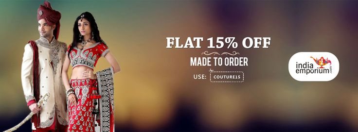 Flat 15% off on ‪#‎MadetoOrder‬ , Use coupon: COUTURE15