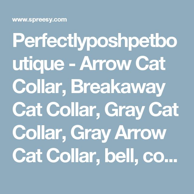 Perfectlyposhpetboutique - Arrow Cat Collar, Breakaway Cat Collar, Gray Cat Collar, Gray Arrow Cat Collar, bell, collar flower or Bow tie included, Spring Cat Collar