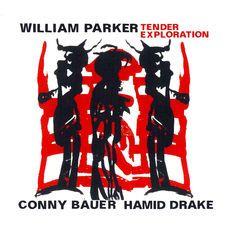 """WILLIAM PARKER / CONNY BAUER & HAMID DRAKE: """" tender exploration """" ( jazzwerkstatt/ abeille musique ) jazzman 655 p. 77 CHOC personnel: William Parker, contrebasse - Conny Bauer, trombone - Hamid Drake, batterie http://www.qobuz.com/album/tender-exploration-william-parker/4250317419637"""