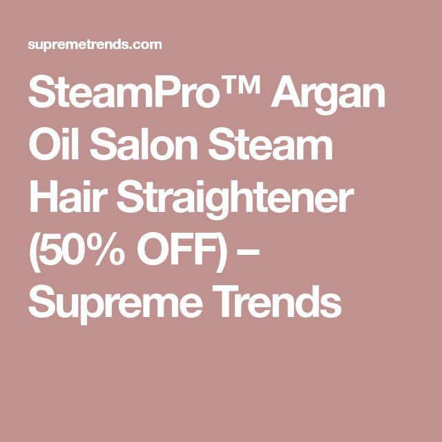 SteamPro™ Argan Oil Salon Steam Hair Straightener (50% OFF) – Supreme Trends