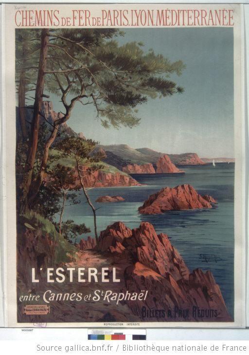 Chemins de fer de Paris-Lyon-Méditerranée. L'Esterel entre Cannes et St Raphaël : [affiche] / F. Hugo d'Alési ; Ateliers F. Hugo d'Alési. 5, place Pigalle - 1