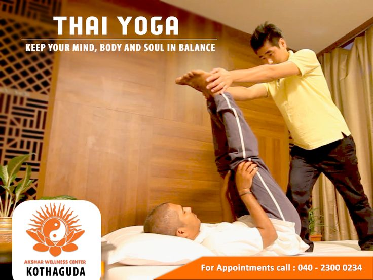 Thai Yoga - Blending Yoga, Thai Massage and Acupuncture for complete healing. Fix your appointment today. #Thaiyoga #Wellness #Aksharwellness
