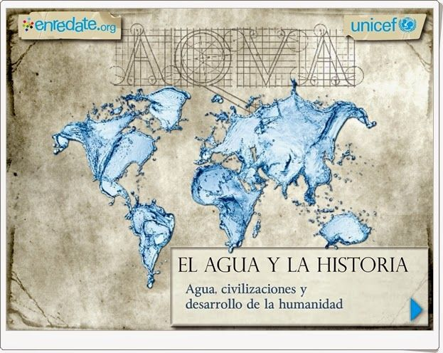 """""""El agua y la historia"""": Aplicación de Unicef en la que se recorre, de forma interactiva, la relación histórica entre el agua y la evolución del ser humano. Se resalta la importancia en el mundo actual, especialmente para gran parte de la población que tiene escasez o carencia de ella."""