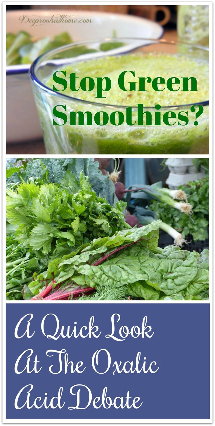 Stop Green Smoothies? A Quick Look At The Oxalic Acid Debate