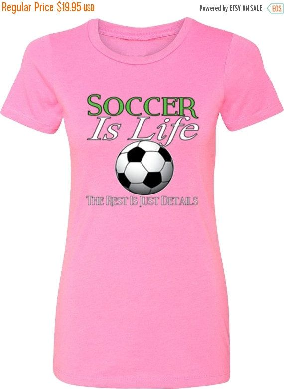Blowout Sale Women's Funny T-shirt Sports Soccer Mom Crew Neck Soccer is Life, The rest is just Details by KDTSHIRTCOMPANY on Etsy