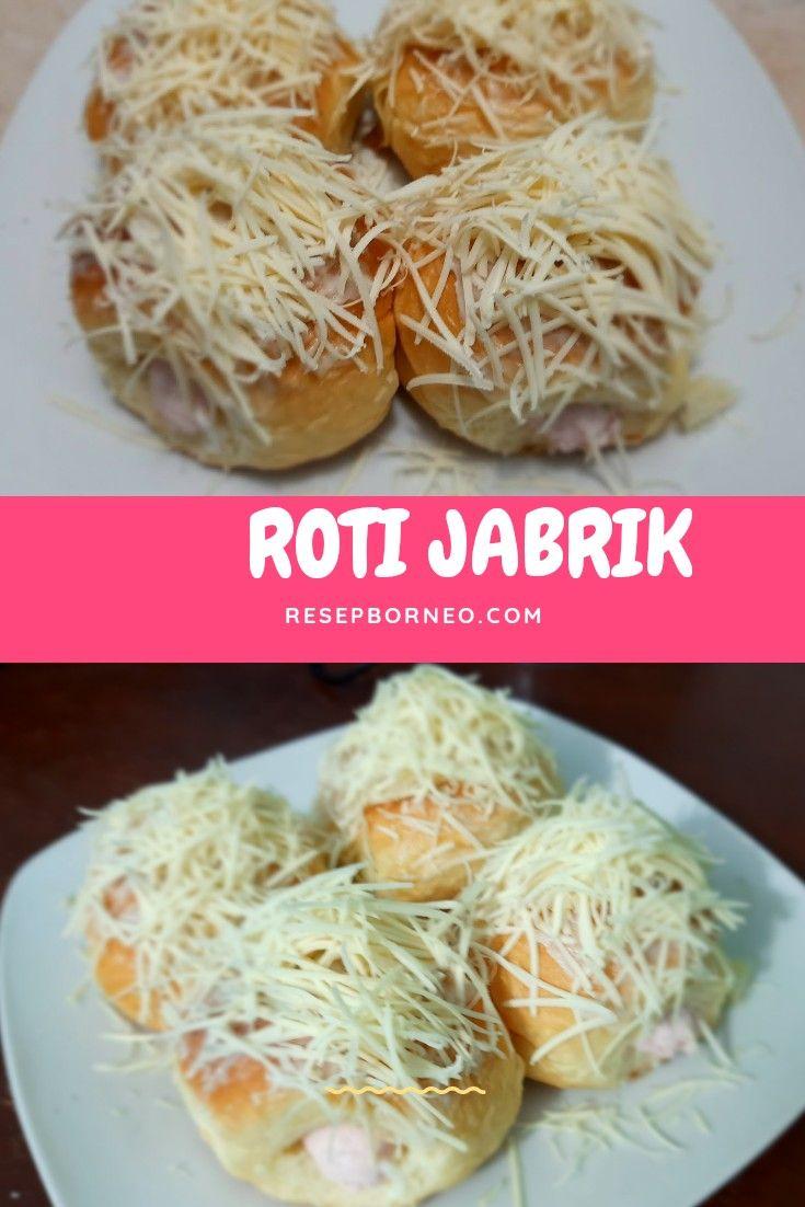 Roti Jabrik Resep Roti Roti Resep