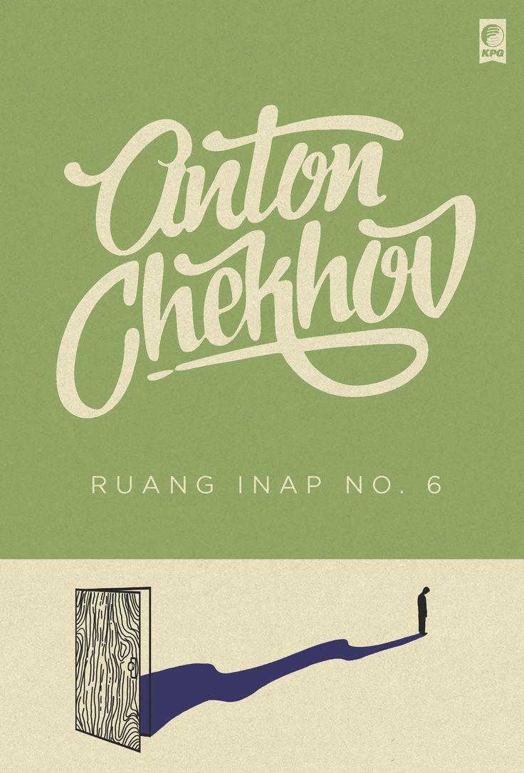 Seri Sastra Dunia : Ruang Inap No.6 oleh Anton Chekhov