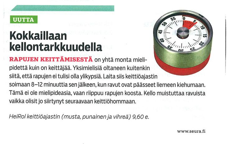 Keitä ravut kellon tarkkuudella!   http://www.heirol.fi/ajastin-magneetilla-punainen  Seura-lehti.