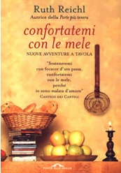 """""""Confortatemi con le mele"""" Ruth Reichl"""