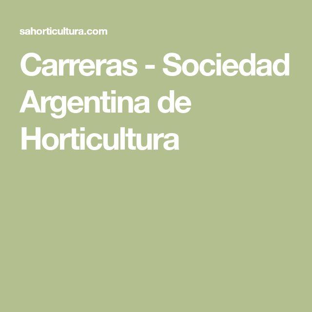 Carreras - Sociedad Argentina de Horticultura