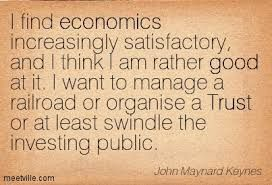 Interesting approach, LORD Keynes...