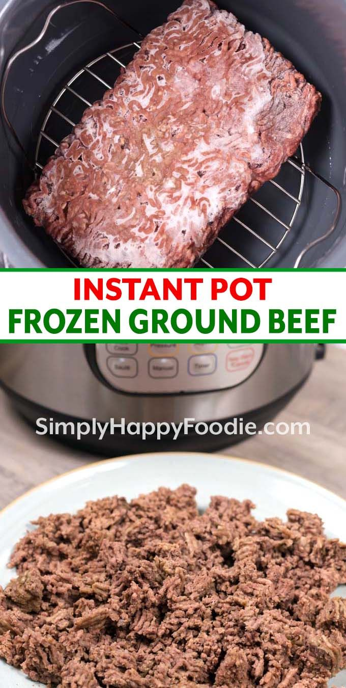 How To Cook Frozen Ground Beef In The Instant Pot Fast And Convenient Way To Thaw And Coo Instant Pot Recipes Frozen Ground Beef Recipe How To Cook Hamburgers
