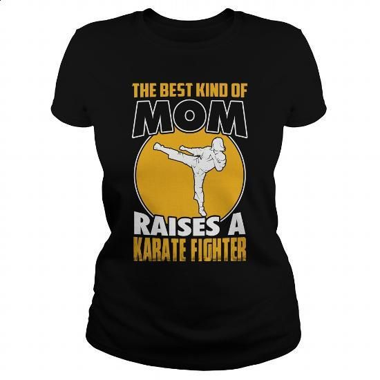 Best mom raises a karate - 0316 - tshirt printing #shirt #hoodie