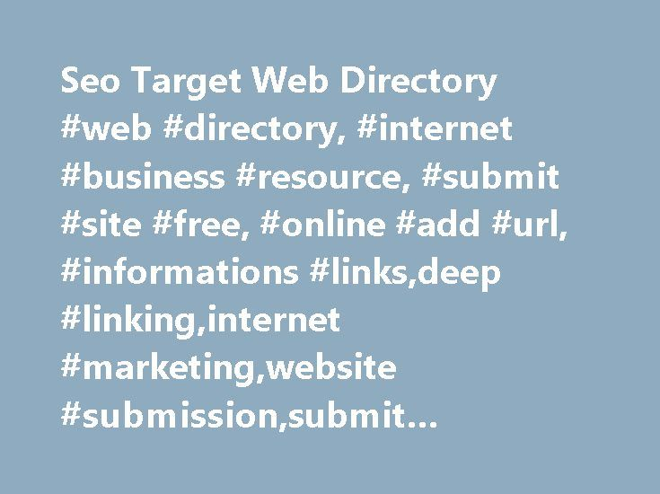 Seo Target Web Directory #web #directory, #internet #business #resource, #submit #site #free, #online #add #url, #informations #links,deep #linking,internet #marketing,website #submission,submit #link,online #resources http://germany.nef2.com/seo-target-web-directory-web-directory-internet-business-resource-submit-site-free-online-add-url-informations-linksdeep-linkinginternet-marketingwebsite-submissionsubmit-link/  # Seo Target Web Directory Random featured Ergo Fitness Treadmill Machine –…