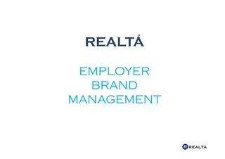 Realta employer brand management via Slideshare