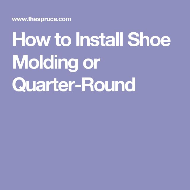 How to Install Shoe Molding or Quarter-Round