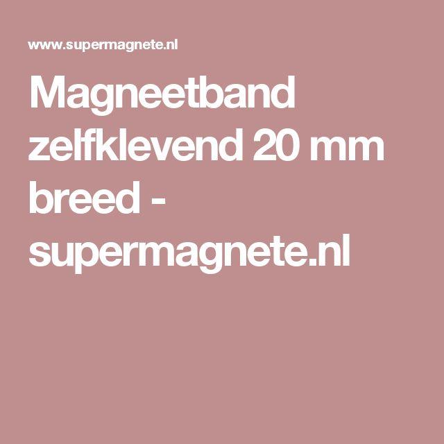 Magneetband zelfklevend 20 mm breed - supermagnete.nl