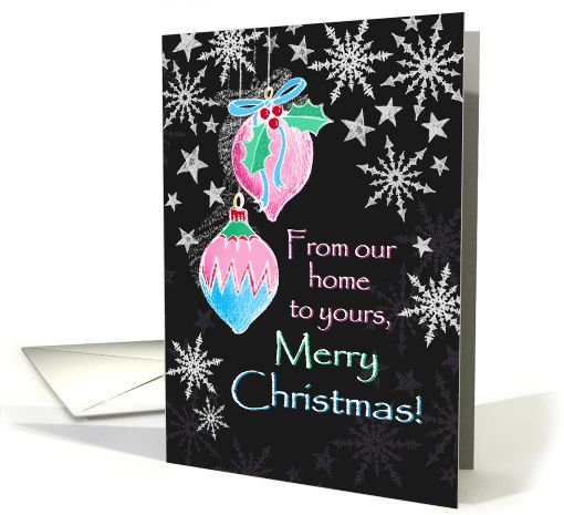 Merry Christmas, from our home to yours, pastel chalkboard design card