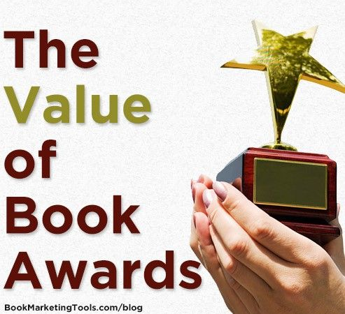 The Value of Book Awards | Book Marketing Tools Blog