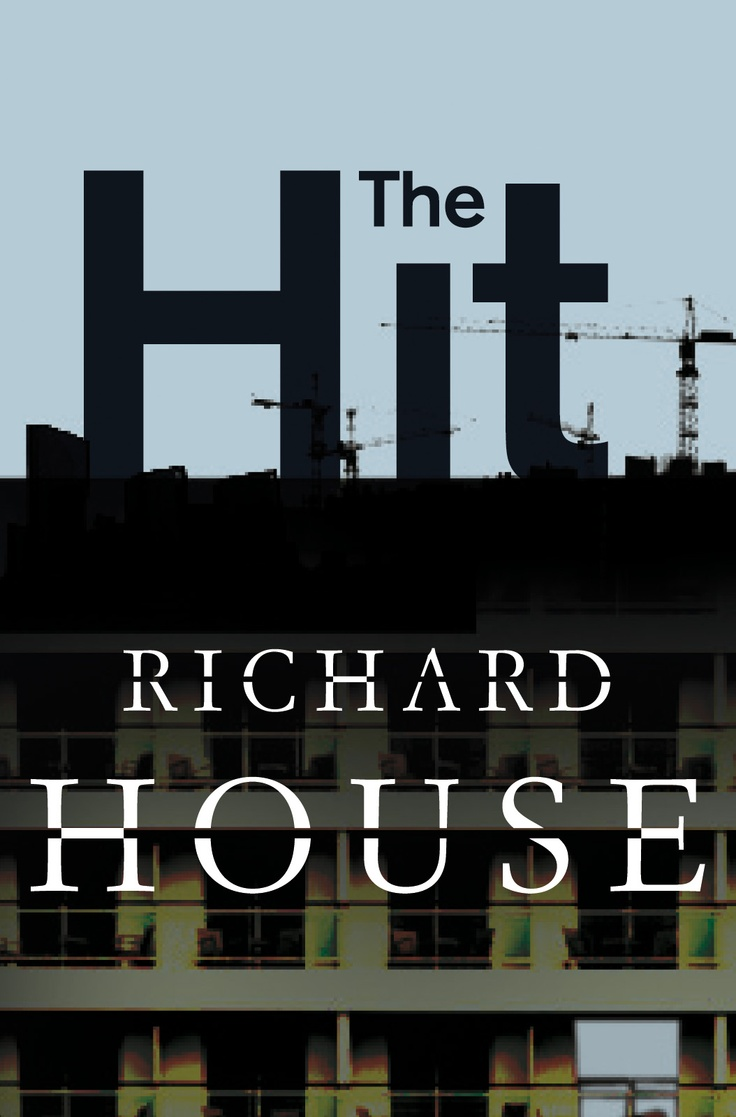 The Hit  Book 4 Of The Kills By Richard House  June 2013  '