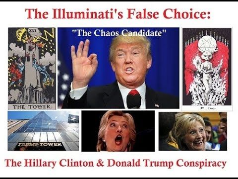 Illuminati False Choice: The Hillary Clinton & Donald Trump Conspiracy - YouTube