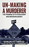Free Kindle Book -   Un-Making a Murderer: The Framing of Steven Avery and Brendan Dassey Check more at http://www.free-kindle-books-4u.com/biographies-memoirsfree-un-making-a-murderer-the-framing-of-steven-avery-and-brendan-dassey/