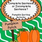 Students will practice identifying and sorting complete and incomplete sentences during this activity. It is ideal for centers or small group time,...