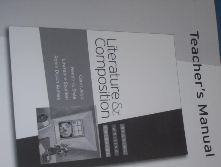 Literature & Composition: Reading, Writing, Thinking Teacher's Manual: Scanlon, Aufses Jago Shea: 9780312617264: Amazon.com: Books