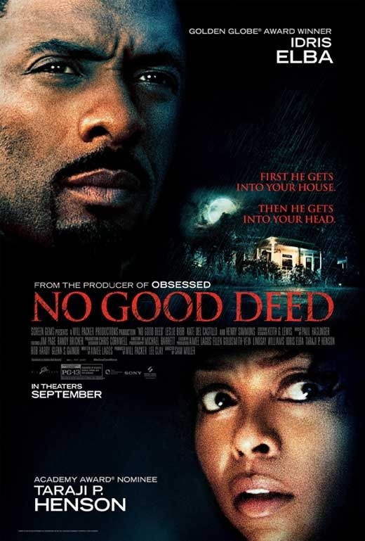 No Good Deed (2014) Better skip this one!
