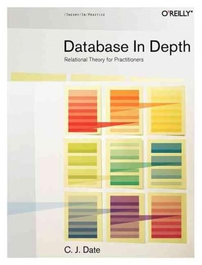 Database in Depth: Relational Model for Practitioners